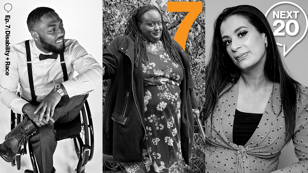 #Next20: Disability+Race