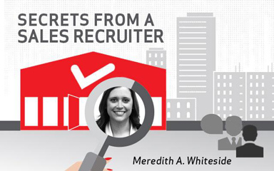 Secrets From a Sales Recruiter: Meredith Whiteside