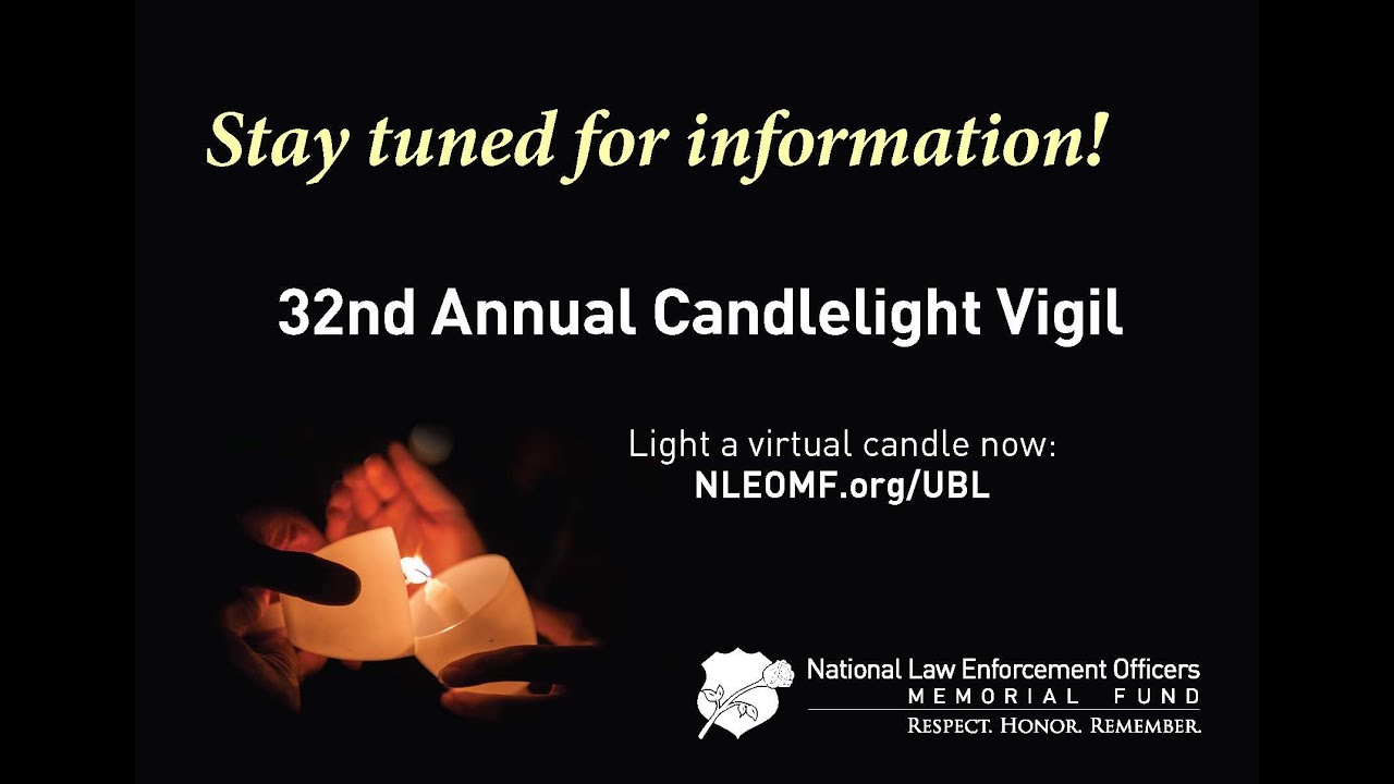 Stay tuned for virtual Candlelight Vigil information