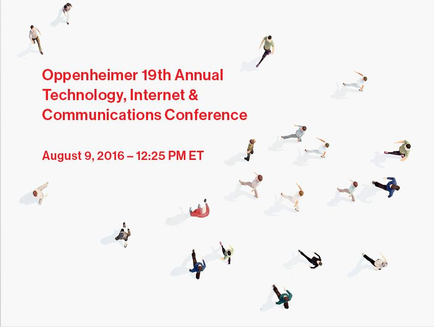 Oppenheimer 19th Annual Technology, Internet & Communications Conference
