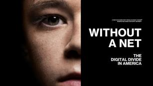 Watch Video Without A Net: The Digital Divide In America - Official Trailer