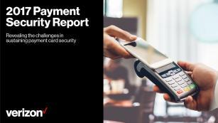 Verizon 2017 Payment Security Report